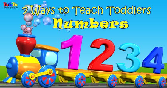7 Ways to Teach Toddlers Numbers | TuTiTu Videos for Kids
